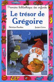 Le trésor de Grégoire