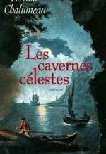 Les cavernes célestes