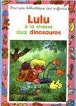 Lulu à la chasse aux dinosaures