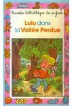 Lulu dans la vallée perdue