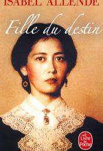 "Couverture du livre ""Fille du destin"" d'Isabel Allende"