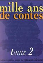 mille ans de contes tome 2