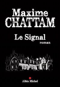 """Couverture livre """"Le signal"""""""