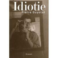 Illustration couverture Idiotie - Pierre Guyotat