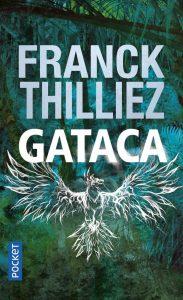 Couverture du livre GATACA de F.Thilliez