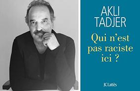 "Photo AKLI TADJER, auteur de ""Qui n'est pas raciste, ici?"""