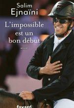 """Couverture du livre """"L'impossible est un bon début"""" de Salim Ejnaïna"""