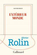Couverture du livre Extérieur monde d'Olivier Rolin
