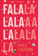 "Couverture du livre ""Falalalala"""