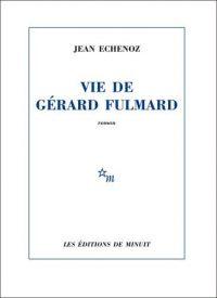 Couverture du livre Vie de Gérard Fulmard