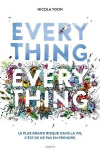 """Couverture du livre """"Everything Everything"""" de Nicola Yoon"""