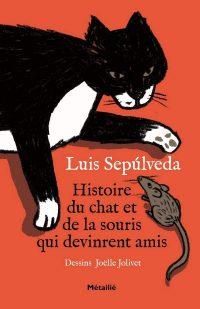 """Couverture du livre """"Histoire du chat et de la souris qui devinrent amis"""" de Luis Sepulveda"""