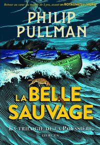 """Couverture du livre """"La belle sauvage"""" de Philip Pullman"""