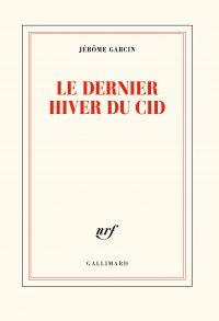 Couverture du livre Le dernier hiver du Cid