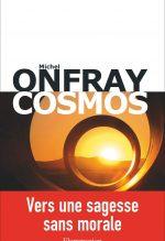 """Couverture du livre """"Cosmos"""" de Michel Onfray"""