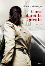"""Couverture du livre """"Cora dans la spirale"""""""
