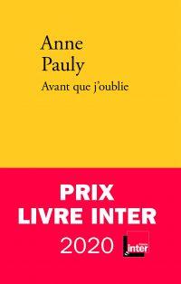 """Couverture du livre """"Avant que j'oublie"""" d'Anne Pauly"""