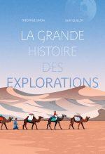 """Couverture du livre """"La grande histoire des explorations"""" de Théophile Simon"""