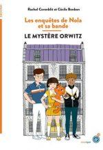 """Couverture du livre """"Les enquêtes de Nola"""" de Rachel Corenblit"""