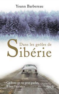 """Couverture du livre """"Dans les geôles de Sibérie"""""""