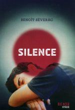 """Couverture du livre """"Silence"""" de Benoît Séverac"""