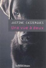 """Couverture du livre """"Une vue à deux"""", de Justine Caizergues"""
