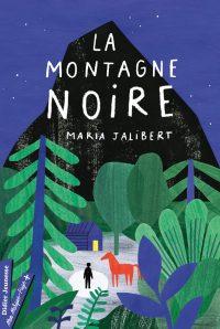 """Couverture du livre """"La montagne noire"""" de Maria Jalibert"""
