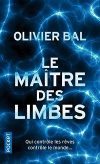 """Couverture du livre """"Le maître des limbes"""" d'Olivier Bal"""