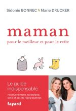 """Couverture du livre """"Maman, pour le meilleur et pour le reste"""" de Marie Drucker et Sidonie Bonnec"""
