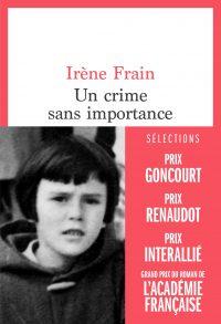 """Couverture du livre """"Un crime sans importance"""" d'Irène Frain"""