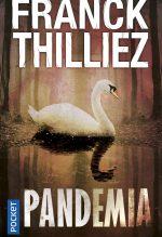 """Couverture du livre """"Pandemia"""" de Franck Thilliez"""