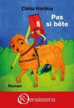 """Couverture du livre """"Pas si bête"""" de Clélia Hardou"""
