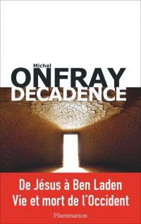 """Couverture du livre """"Décadence"""" de Michel Onfray"""