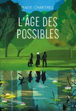 """Couverture du livre """"L'âge des possibles"""" de Marie Chartres"""