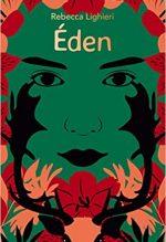 Eden, Rebecca Lighieri
