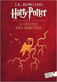 Harry Potter à l'école des sorciers, tome 1 - J.K Rowling