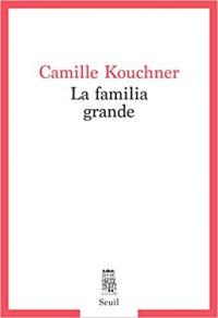 La familia grande, Camille Kouchner