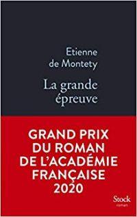 La grande épreuve, Etienne de Montety
