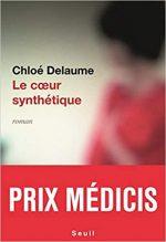 Le cœur synthétique, Chloé Delaume