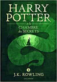 Harry Potter et la chambre des secrets. J.K Rowling