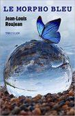 le morpho bleu, Jean-Louis Roujean