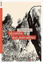 La vallée aux merveilles, Sylvie Deshors