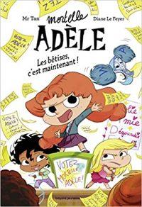 Mortelle Adèle: les bêtises, c'est maintenant !