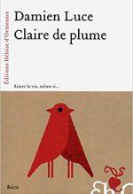 Claire de plume - Damien Luce