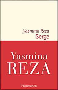 Serge, Yasmina Reza