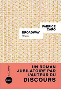Broadway, Fabrice Caro