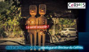 """Article """"la santé sexuelle"""" par François CROCHON."""