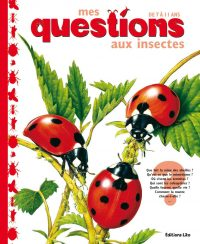 Mes questions aux insectes