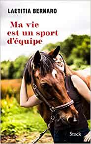 Ma vie est un sport d'équipe, Laetitia Bernard